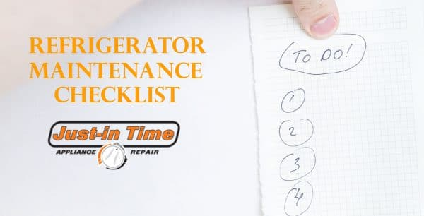 Refrigerator Maintenance Checklist